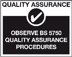 Quality Assurance - Observe BS 5750 Quality Assurance Procedures